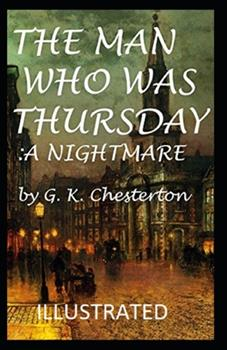 Paperback The Man Who Was Thursday: a Nightmare Illustrated Book