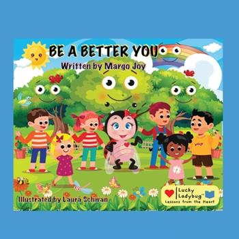 Paperback Be A Better You: Lucky Ladybug [Large Print] Book
