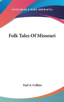 Hardcover Folk Tales of Missouri Book