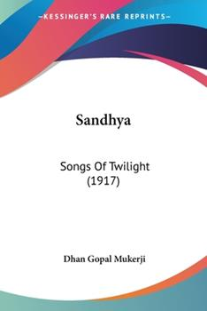 Paperback Sandhy : Songs of Twilight (1917) Book