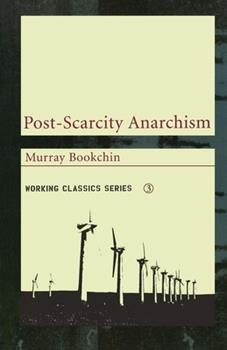 Paperback Post-Scarcity Anarchism Book
