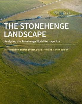 Stonehenge Landscape: Analysing the Stonehenge World Heritage Site 184802116X Book Cover