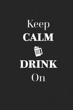 Paperback Keep Calm Drink On: Home Distilling Recipe Book