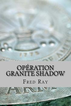 Paperback Op?ration Granite Shadow [French] Book