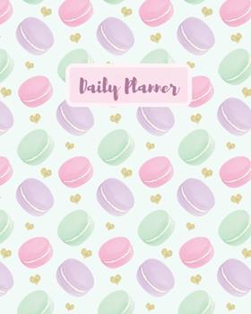 Paperback Daily Planner : My Planner Featuring Cute Macaroons - Macaroon Notebook Journal - Organize Your Every Day Book