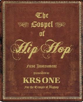 Hardcover The Gospel of Hip Hop: First Instrument Book