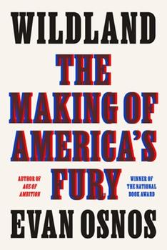 Hardcover Wildland: The Making of America's Fury Book