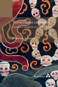 Paperback Travestismos culturales. Literatura y etnograf?a en Cuba y el Brasil [Spanish] Book