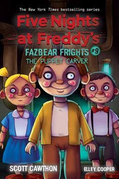 Paperback The Puppet Carver: An Afk Book (Five Nights at Freddy's: Fazbear Frights #9), 9 Book