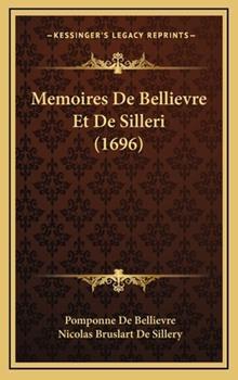 Hardcover Memoires de Bellievre et de Silleri Book
