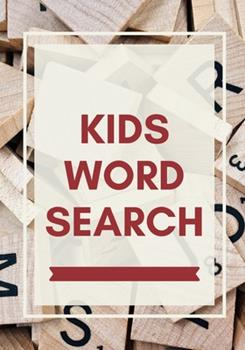 Paperback Kids Word Search : Easy for Beginners - Adults and Kids - Family and Friends - on Holidays, Travel or Everyday - Great Size - Quality Paper - Beautiful Cover - Perfect Gift Idea [Large Print] Book