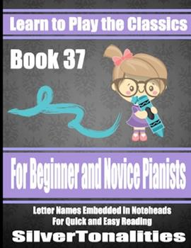 Paperback Learn to Play the Classics Book 37 Book