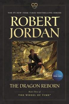 Paperback The Dragon Reborn: Book Three of 'The Wheel of Time' Book