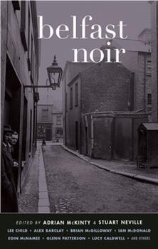 Belfast Noir - Book  of the Akashic noir
