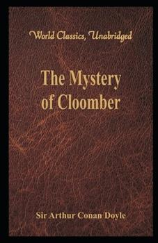 Paperback The Mystery of Cloomber (Illustrated) Book
