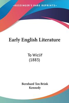 Paperback Early English Literature : To Wiclif (1883) Book