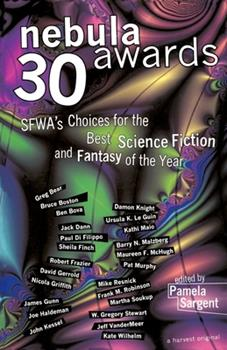 Nebula Awards 30 - Book #30 of the Nebula Awards ##20