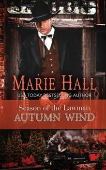 Autumn Wind - Book #2 of the Season of the Lawman