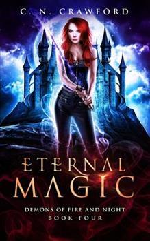 Eternal Magic - Book #4 of the Shadows & Flame