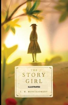 Paperback The Story Girl Illustrated Book