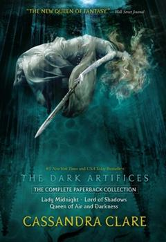 The Dark Artifices, the Complete Paperback Collection: Lady Midnight; Lord of Shadows; Queen of Air and Darkness 1534462600 Book Cover