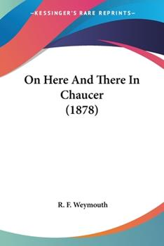 Paperback On Here and There in Chaucer Book