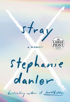 Paperback Stray : A Memoir [Large Print] Book