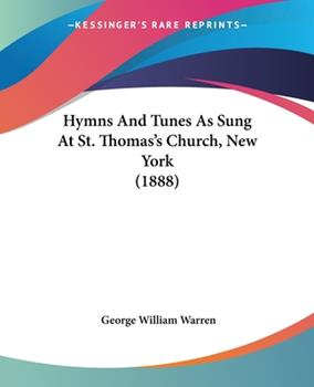 Paperback Hymns and Tunes As Sung at St Thomas's Church, New York Book