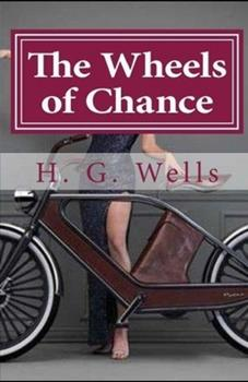Paperback The Wheels of Chance Illustrated Book