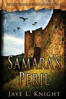 Samara's Peril - Book #3 of the Ilyon Chronicles #0.6