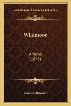 Paperback Wildmoor : A Novel (1875) Book