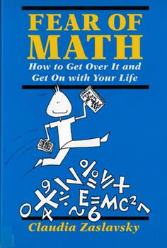 Fear of Math: How to Get over It and Get on With Your Life 0813520991 Book Cover