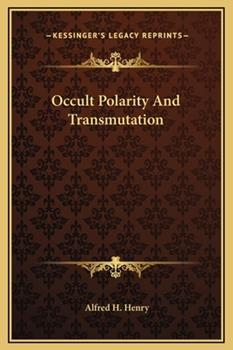 Hardcover Occult Polarity and Transmutation Book