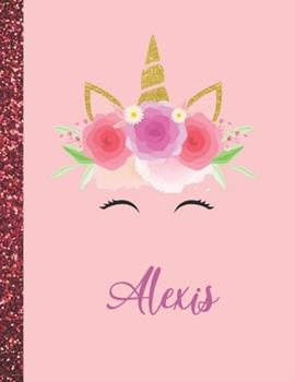 Paperback Alexis : Alexis Marble Size Unicorn SketchBook Personalized White Paper for Girls and Kids to Drawing and Sketching Doodle Taking Note Size 8. 5 X 11 Book