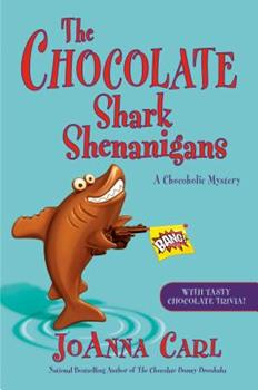 The Chocolate Shark Shenanigans 059310000X Book Cover