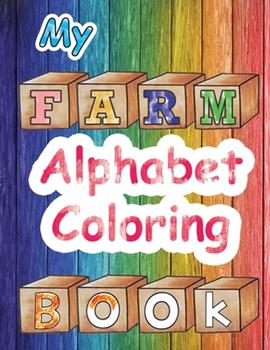 Paperback Farm ABC - Alphabet Activity Book: Fun Children Activity Books, Early Learning Coloring Books, Toddler Alphabet Learning, Abc Books for Preschool Book