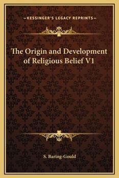 Hardcover The Origin and Development of Religious Belief V1 Book