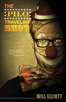 The Pilo Traveling Show - Book #2 of the Pilo Family Circus