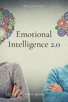 Emotional Intelligence 2.0: Quick reference guide