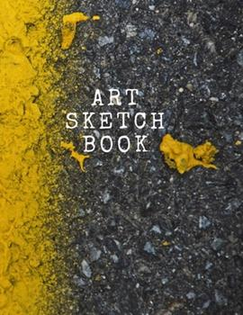 Paperback Art Sketch Book with an Awesome Matte Cover : Large Sketchbook Journal 8. 5x11 Inches Book