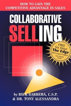 Paperback Collaborative Selling: How to Gain the Competitive Advantage in Sales Book