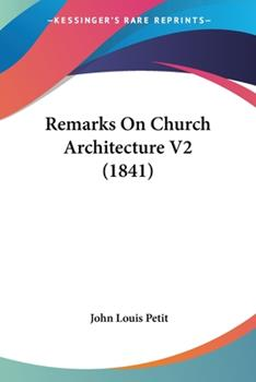 Paperback Remarks on Church Architecture V2 Book