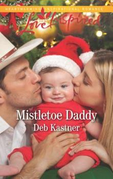 Mistletoe Daddy - Book #5 of the Cowboy Country