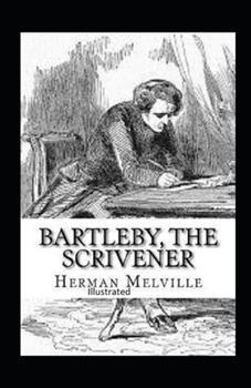 Bartleby, the Scrivener Illustrated