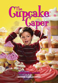 The Cupcake Caper - Book #125 of the Boxcar Children