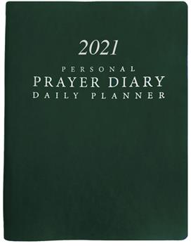 Hardcover 2021 Personal Prayer Diary and Daily Planner - Green (Smooth) Book