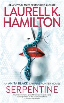 Serpentine - Book #26 of the Anita Blake, Vampire Hunter