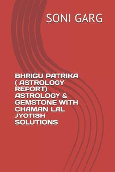 Paperback Bhrigu Patrika ( Astrology Report) Astrology & Gemstone with Chaman Lal Jyotish Solutions Book