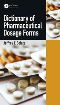 Paperback Dictionary of Pharmaceutical Dosage Forms Book