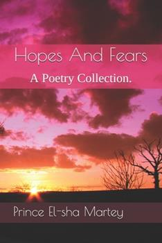 Paperback Hopes And Fears: A Poetry Collection. Book